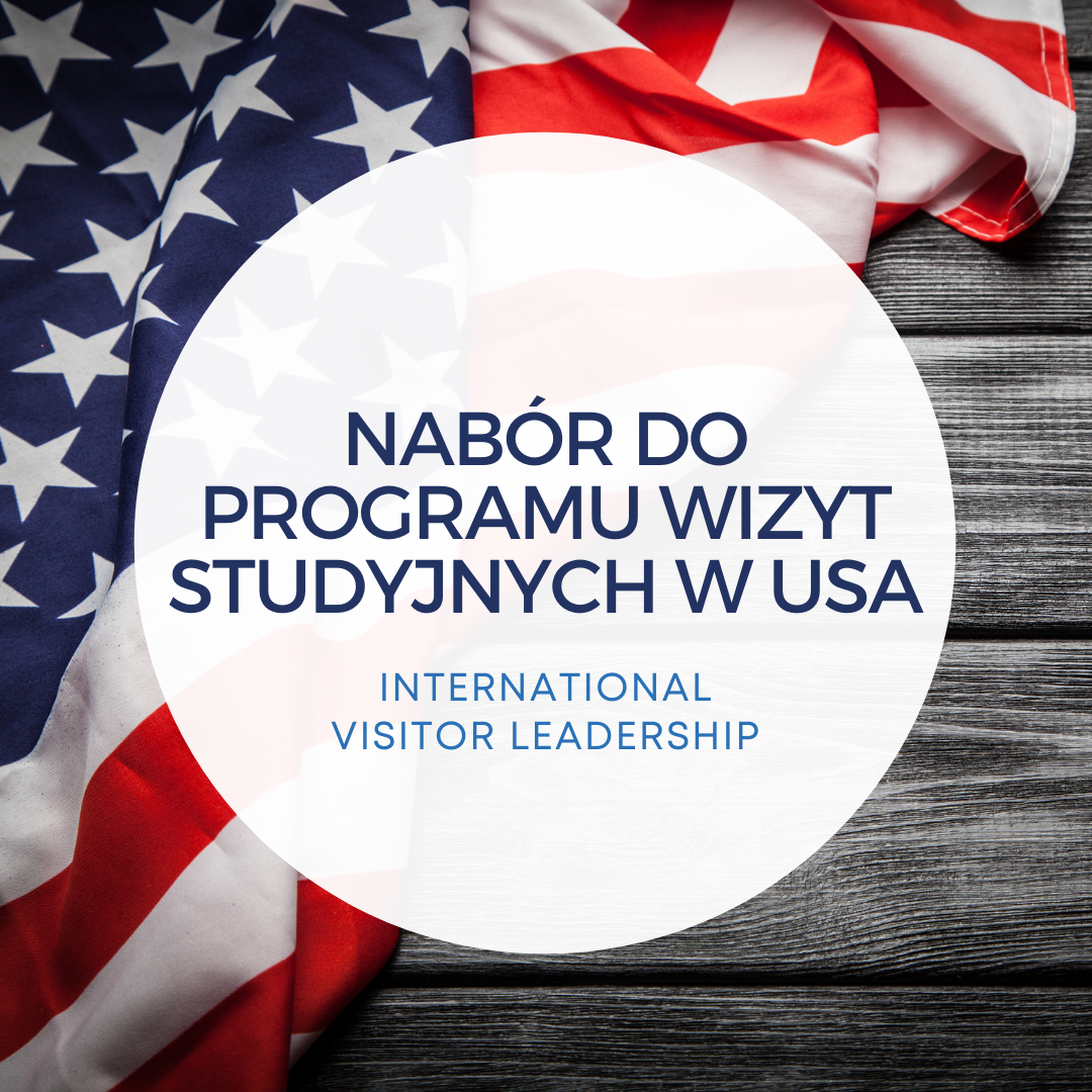 Nabór do Programu wizyt studyjnych w USA - International Visitor Leadership